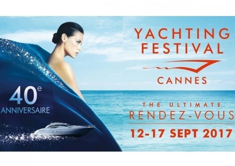 Le Yachting Festival de Cannes Célèbre son 40e Anniversaire en Septembre 2017